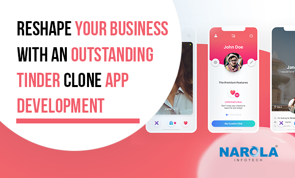 Reshape-Your-Business-With-An-Outstanding-Tinder-Clone-App-Development-Thumb