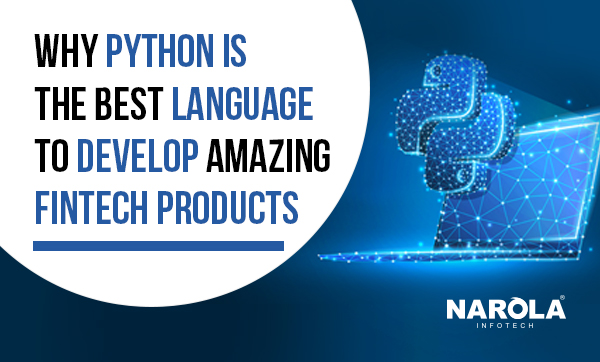 Why-Python-Is-The-Best-Language-To-Develop-Amazing-Fintech-Products