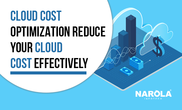 cloud-cost-optimization-reduce-your-cloud-cost-effectively