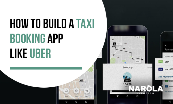 how-to-build-a-taxi-booking-app-like-uber
