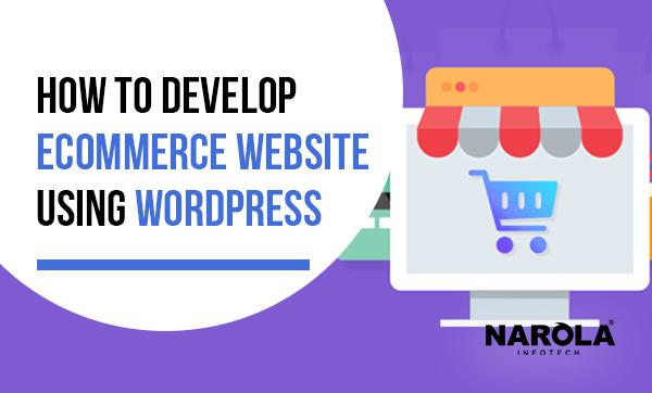 how-to-develop-ecommerce-website-using-wordpress