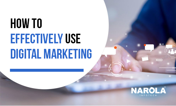how-to-effectively-use-digital-marketing