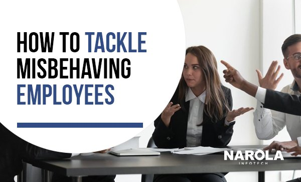 how-to-tackle-misbehaving-employees