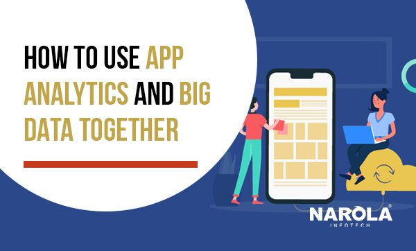 how-to-use-app-analytics-and-big-data-together