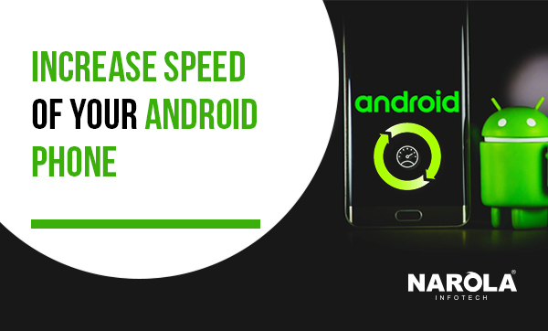 increase-speed-of-your-android-phone