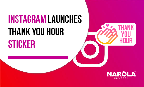 instagram-launches-thank-you-hour-sticker