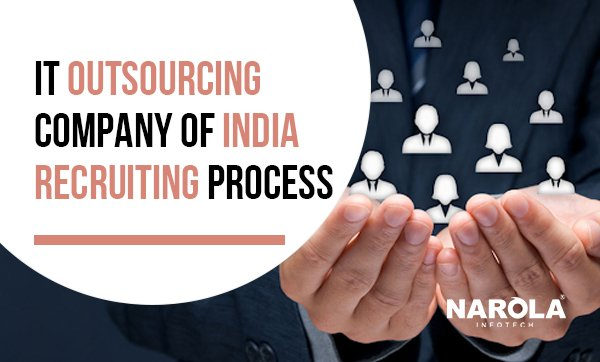 it-outsourcing-company-of-india-recruiting-process
