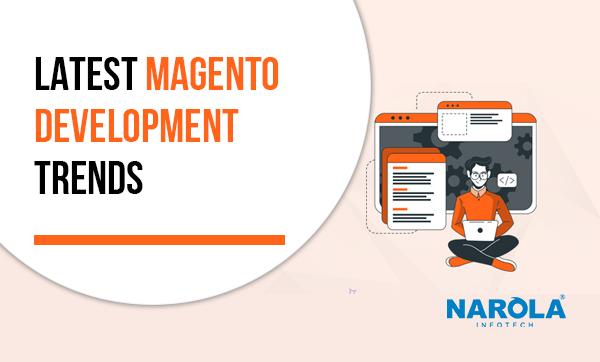 latest-magento-development-trends