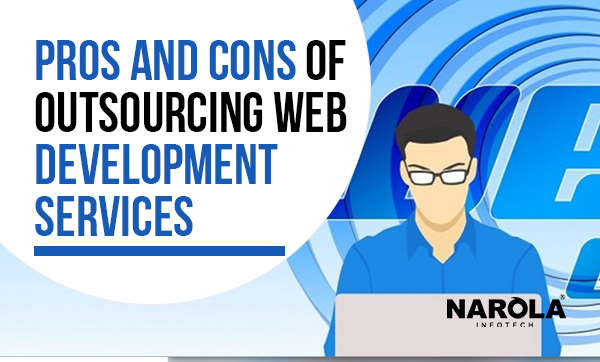 Pros & Cons of Outsourcing Web Development Services