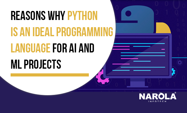 reasons-why-python-is-an-ideal-programming-language-for-aI-and-ml-projects