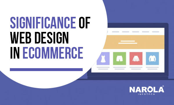 Significance of Web Design in Ecommerce