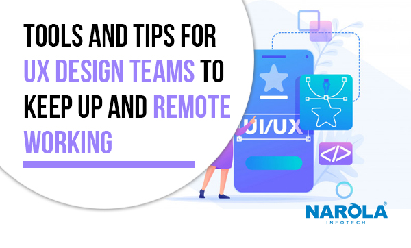 tools-and-tips-for-ux-design-teams-to-keep-up-and-remote-working