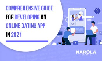 Detailed Guide To Building A Dating App In 2021