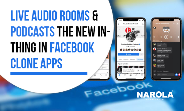 Live-Audio-rooms-&-Podcasts-the-new-in-thing-in-Facebook-clone-apps