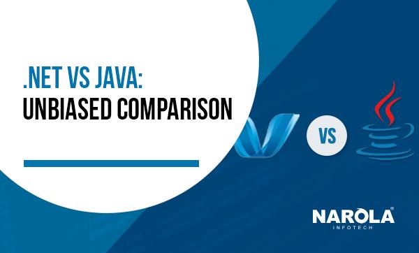 .NET vs Java Unbiased Comparison